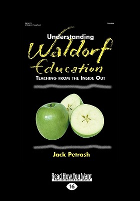 Understanding-Waldorf-Education-Petrash-Jack-9781458767530